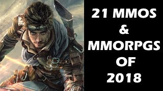 Top 21 NEW Upcoming MMOs and MMORPGs of 2018 and Beyond