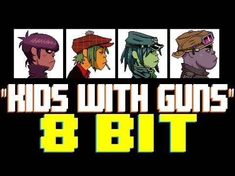 Kids With Guns [8 Bit Tribute to Gorillaz] - 8 Bit Universe