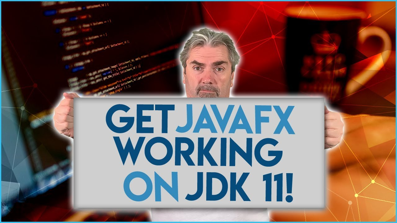 How To Get JavaFX Working On JDK 11 (2019)