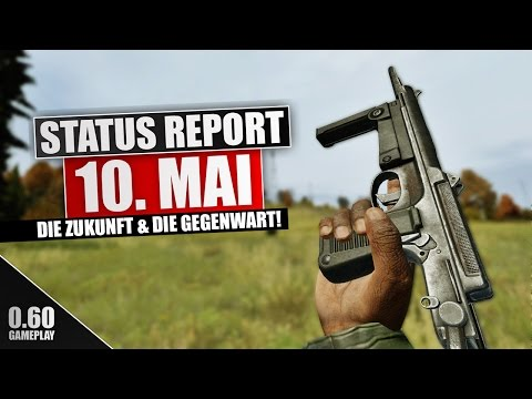 ◤Status Report 10.05.16 | DAYZ STANDALONE V0.60 Exp. | German Gameplay - Ricoo