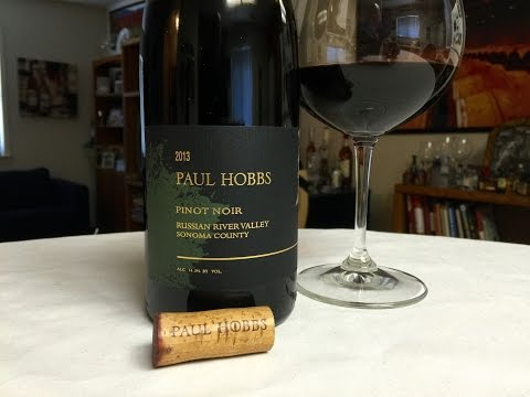 Episode 21: Wine Review – 2013 Paul Hobbs Pinot Noir, Russian River