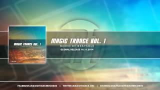 Magic Trance Vol. 1 Mixed by Beatsole (Teaser) [Magic Trance]