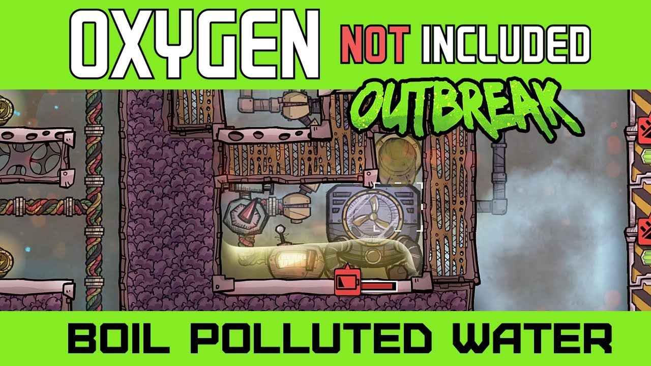Boiling Polluted Water into Clean Water with the Thermo Aquatuner - Oxygen  Not Included Outbreak by Grind This Game