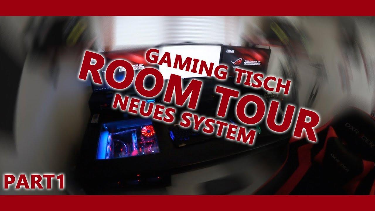 Room Tour   Gaming Tisch | Part 1 [Vlog]