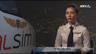 """[HTV7] Phóng sự """"Chuyện đời tôi"""" - Nữ Phi công Diệu Thúy"""