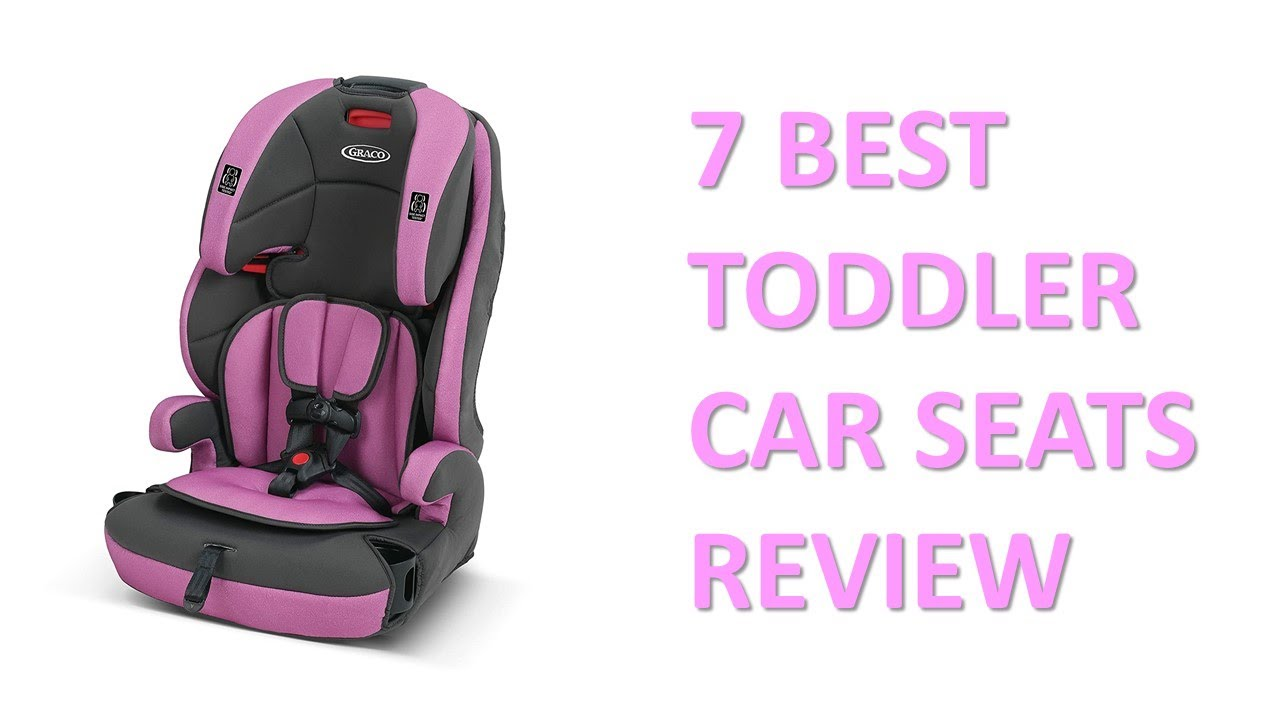 7 Best Toddler Car Seat Review 2017 Reviews