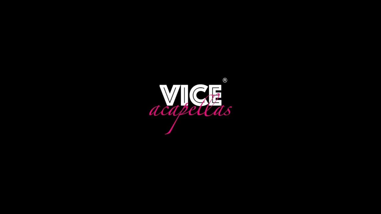 Vice Acapellas - Movin On 92.00 F#m
