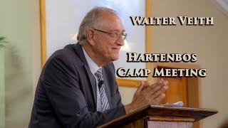 Walter Veith - At Hartenbos Camp Meeting 2019