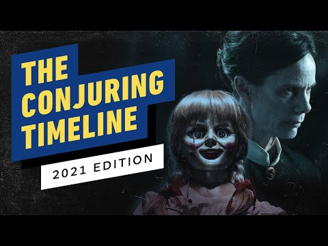 The Conjuring Universe Timeline in Chronological Order (2021 Edition)