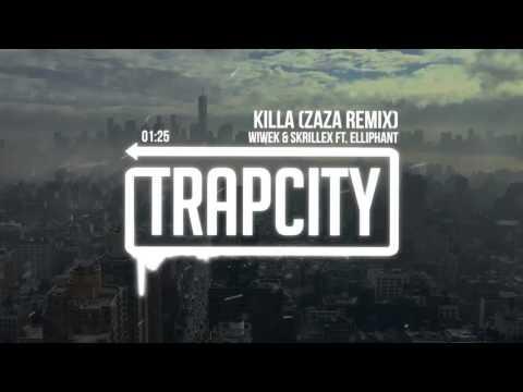 Wiwek & Skrillex - Killa Ft. Elliphant (Zaza Remix)