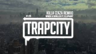 wiwek skrillex killa ft elliphant zaza remix