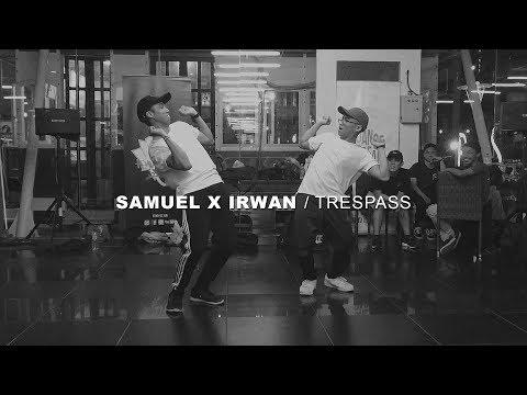 "RICH BRIAN - ""TRESPASS"" / Choreography By Samuel X Irwan"