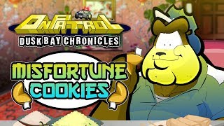 ON PATROL MINISODES: Misfortune Cookies