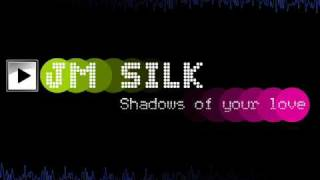 JM SILK-Shadows of your love (1986)