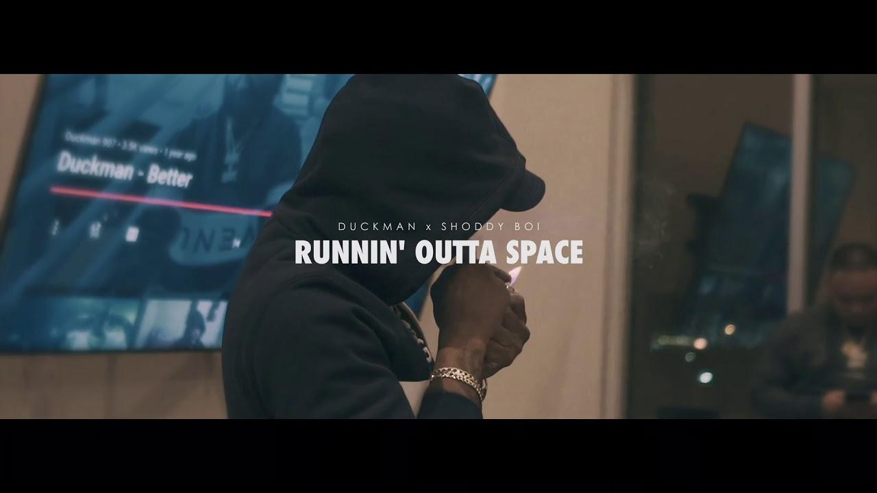 Shoddy Boi x Duckman - Runnin Outta Space ***OFFICIAL VIDEO*** Shot By CmDelux Films