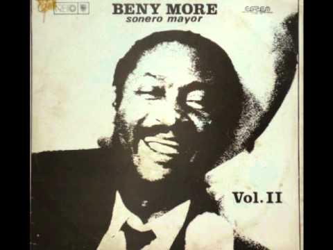 Beny More - Que Te Hace Pensar