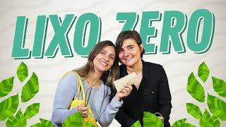 LIXO ZERO com Ana Milhazes
