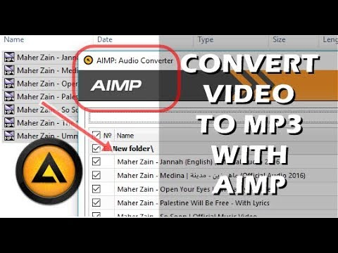 Easy Convert Video to Mp3 with AIMP Music Player