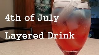 Win Or Fail Friday: Fourth Of July Layered Drink!