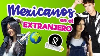 YOUTUBERS MEXICANOS EN EL EXTRANJERO