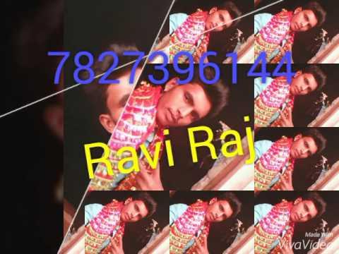 bhojpuri  ravi raj Dj 7827396144