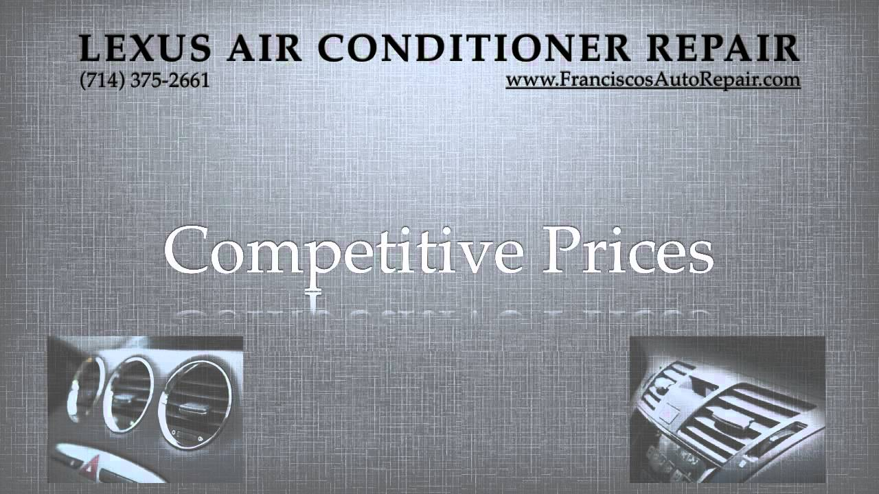 Air Conditioning Repair All Lexus Models A C Youtube 2001 Is300 Parts Diagram Wiring Photos For Help Your