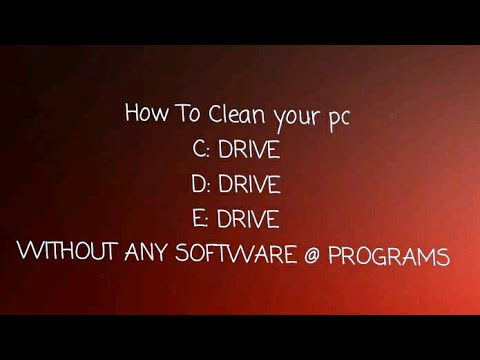 How to clean u r computer C:Drive D:Drive E:Drive without any software@programs