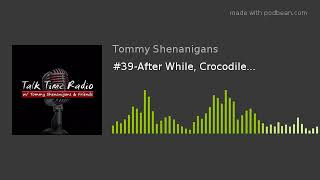 Скачать 39 After While Crocodile