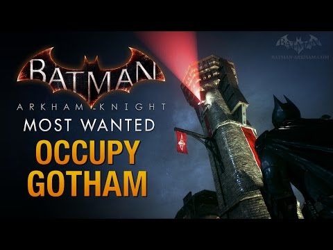 Batman: Arkham Knight - Occupy Gotham (Militia Watchtowers)