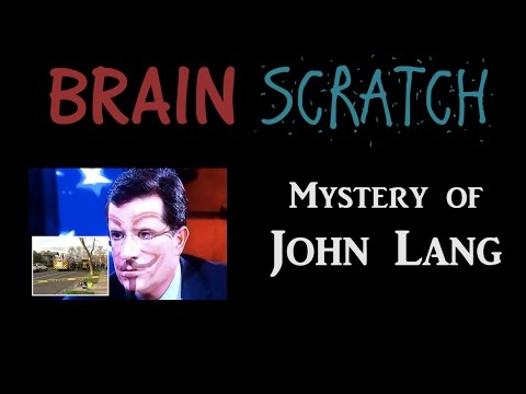 BrainScratch: Mystery of John Lang