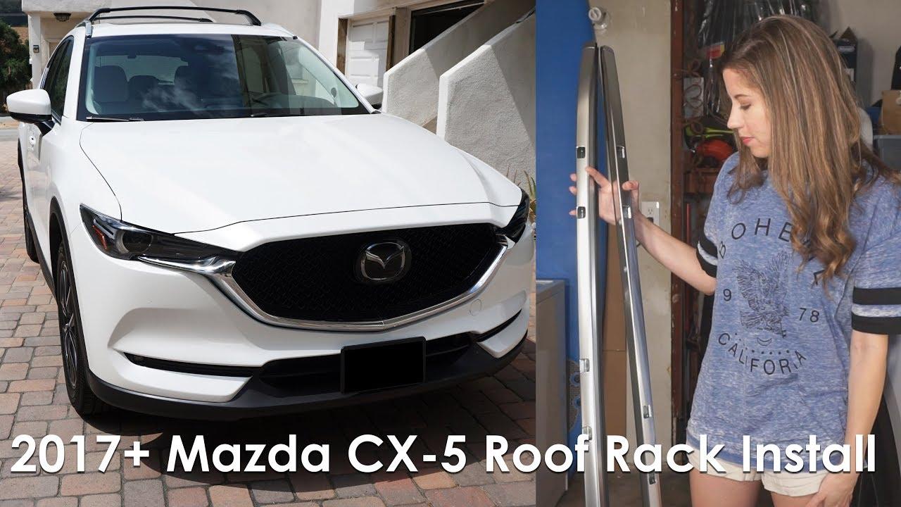 Mazda Cx 5 Roof Rack >> 2017+ MAZDA CX-5 ROOF RACK INSTALL - YouTube