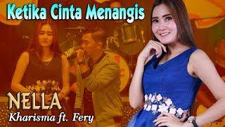Download Nella Kharisma - KETIKA CINTA MENANGIS   |   duet Lagu Minang Terlaris