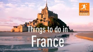 26 things not to miss in France
