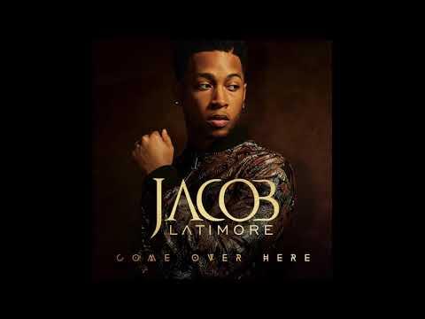 Jacob Latimore - Come Over Here - Audio Mp3