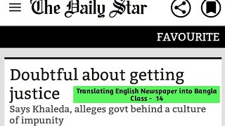 Translating English Newspaper into Bangla         Class -   14