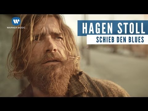 Hagen Stoll - Schieb Den Blues (Official Video)