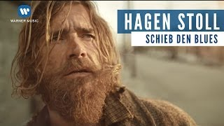Hagen – Stoll Schieb Den Blues (Official Music Video)