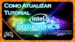 Como Atualizar o Driver da Intel HD Graphics - 2015 (Todas Versões)