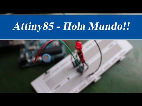 Attiny85 - Hola Mundo!! | RincónIngenieril