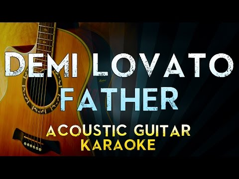 Father Piano Chords Demi Lovato Khmer Chords