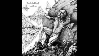 The Rebel Spell - Last Run [Lyrics]