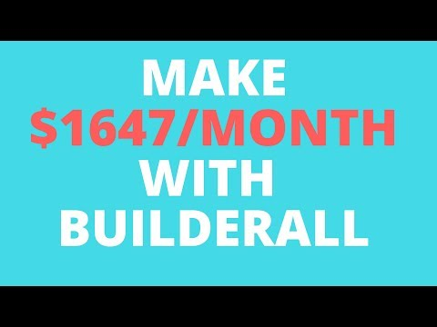 How to make money with Builderall in 2018  ($1647/month Realistic Plan)