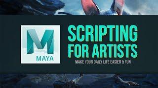 Scripting for Artists in Maya
