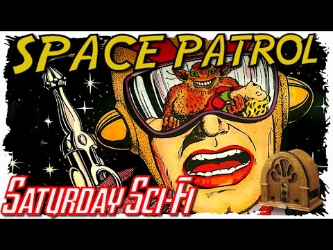 Old Time Radio Shows: SPACE PATROL (1) : Old time radio science fiction