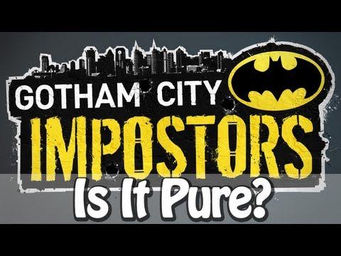 Is It Pure? - Gotham City Impostors
