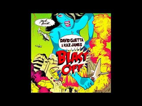David Guetta & Kaz James - Blast Off (Radio Edit)