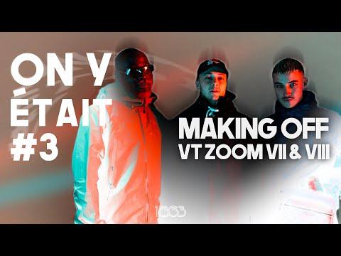Youtube: ON Y ÉTAIT #3 – VT ZOOM VII & VIII avec Rad Cartier ft. Jäde & Sean