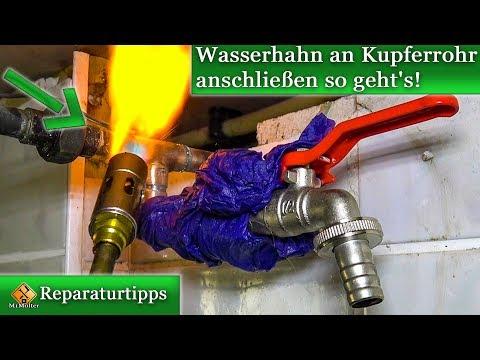Wasseranschluss Verlegen / Wasserhahn An Kupferrohr Anschließen - So Geht's!