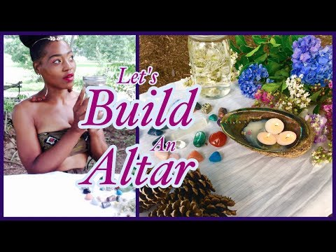 Build An Altar With Me: Sacred Spaces