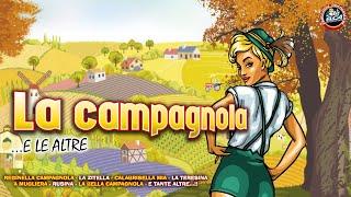 Download Il meglio delle canzoni popolari - La Campagnola e le altre... - FULL ALBUM